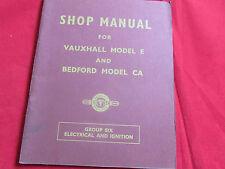 SHOP MANUALE VAUXHALL modello e & BEDFORD CA gruppo sei ELETTRONICO & ACCENSIONE 1953