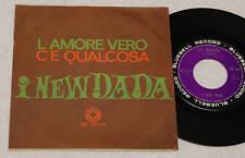"NEW DADA:7""-LA'MORE VERO-1°STAMPA ORIGINALE 1965 EX-"