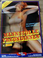 Erotik Kinoplakat ** MANNSTOLLE FREUNDINNEN Ribu