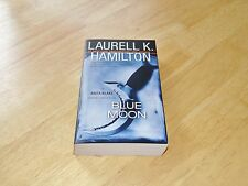 Blue Moon by Laurell K Hamilton An Anita Blake Vampire Hunter Novel