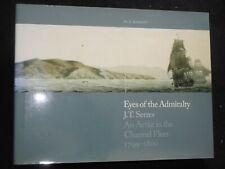 Signiert; Augen der Admiralität; Barritt/Serres (2008-1st) Kanal Flotte 1799-1800