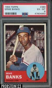1963 Topps #380 Ernie Banks Chicago Cubs HOF PSA 6 EX-MT