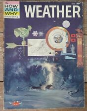 THE HOW & WHY  WONDER BOOK OF WEATHER 1960 1st Ed.