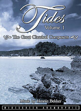 Tides, Vol. 1: The Great Classical Composers 2002 by Bekker, Hennie - Ex-library