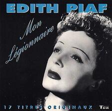 Edith Piaf CD Mon Légionnaire - 17 Titres Originaux - France (M/M)