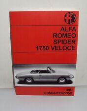 Uso e manutenzione Alfa Romeo 1750 Spider use and maintenance owner's manual-