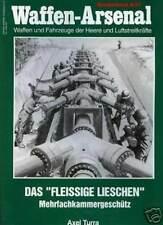 Waffen-Arsenal S-57 Das Fleissige Lieschen Mehrfachkammergeschütz Turra GEHEIM