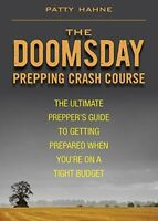 KLO80 Doomsday Prepping Crash Course by Patty Hahne Book The Fast Free Shipping