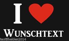 NEU T Shirt I Love Wunschtext I Herz LOVE Fun Party Disco i love my .....