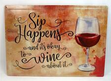 Sip Happens It's Okay to Wine About It Metal Tin Novelty Bar Sign Woman Cave