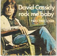 45 T SP DAVID CASSIDY *ROCK ME BABY*  (MADE IN SPAIN)