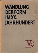 Wandlung der forma im XX. Jahrhundert Deutscher Werkbund 1926 Bauhaus Modernismo
