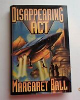 Disappearing Act by Margaret Ball  HC/DJ 1st Edition/ 1st Print 2004