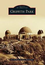 NEW Griffith Park (Images of America) by E.J. Stephens