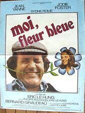 AFFICHE - MOI , FLEUR BLEUE JODIE FOSTER JEAN YANNE ERIC LE HUNG