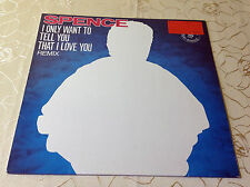 "SPENCE (12""MAXI) I ONLY WANT TO TELL YOU THAT I LOVE YOU (RMX) [ARIOLA 45RPM] EX"