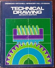 Technical Drawing, Seventh Edition, Giesecke-Mitchell-Spencer-Hill-Dygdon, 1980