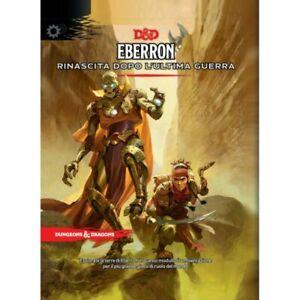 Dungeons & Dragons EBERRON RINASCITA DOPO L'ULTIMA GUERRA D&D