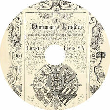 A Dictionary of Heraldry by Charles Norton Elvin (1889) Book on CD
