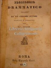 TEATRO: Florilegio Drammatico XXXVIII Roma 1834 Scribe CONFIDENTE L'EREDITIERA