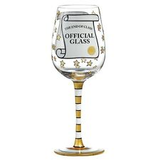 Our Name Is Mud A27861 End of Class Wine Glass
