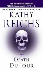 Death du Jour by Kathy Reichs (Temperance Brennan Series #2)
