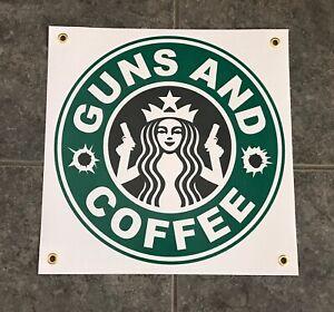 Guns & Coffee banner sign garage wall 2A 2nd Amendment Rights parody starbucks