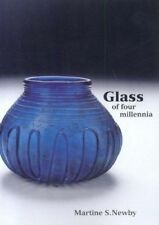 Glass of Four Millennia   :  Ashmolean Collection     UNUSED/Shop wear