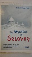 SOLONEVITCH Boris LE MYSTERE DE SOLOVKY   URSS     1942