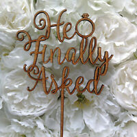 Engagement Cake Topper, He Finally asked!, enagaged, wood