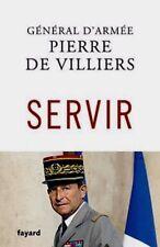 SERVIR*NEUF11/2017*Pierre de Villiers=faire connaître le métier militaire aux FR