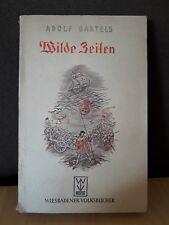 Adolf Bartels, Wilde Zeiten, Taschenbuch