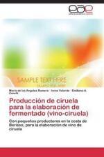 Produccion de Ciruela Para La Elaboracion de Fermentado (Vino-Ciruela) (Paperbac