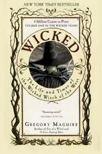 Wicked Years: Wicked : The Life and Times of the Wicked Witch of the West 1...