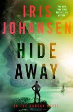 Hide Away: An Eve Duncan Novel Iris Johansen 2016 HC/DJ 1st ed,mystery, thriller