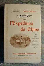 (1702GV.9) RAPPORT SUR L'EXPEDITION DE CHINE 1900-1901 GENERAL VOYRON TBE