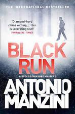 Black Run [A Rocco Schiavone Mystery] by Antonio Manzini NEW (Paperback, 2016)