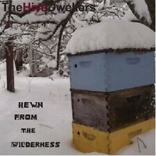 "THE HIVE DWELLERS ""HEWN FROM THE WILDERNESS"" CD NEUWARE"