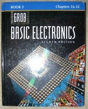 Grob: Basic Electronics Book 2 Chapters 16-32
