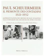 IL PIEMONTE DEI CONTADINI 1921-1932 vol. 1 e 2 PAUL SCHEUERMEIER Nuovo 2 volumi