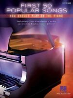 First 50 Popular Songs You Should Play on the Piano : Easy Piano, Paperback b...