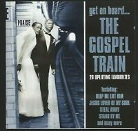 CD GET ON BOARD... THE GOSPEL TRAIN 20 UPLIFTING FAVOURITES 2457