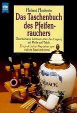 Das Taschenbuch des Pfeifenrauchers. Unterhaltsame Lekti... | Buch | Zustand gut