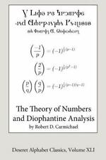 Deseret Alphabet Classics: The Theory of Numbers and Diophantine Analysis...