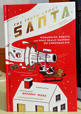 GREGORY MONE - The Truth About Santa: Wormholes, Robots, what really happens....
