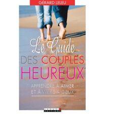 LE GUIDE DES COUPLES HEUREUX - GERARD LELEU