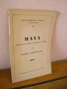 Simon Gantillon : MAYA spectacle en 1 prologue, 9 tableaux et 1 épilogue 1927
