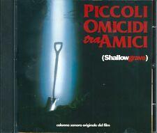 PICCOLI OMICIDI TRA AMICI - SHALLOW GRAVE - O.S.T. - CD ( OTTIME CONDIZIONI )