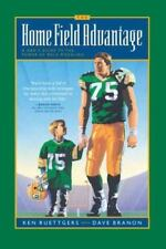 The Home Field Advantage : A Dad's Guide to Power of Role Modeling K Ruettgers