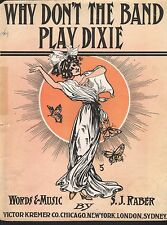 Why Don't The Band Play Dixie 1910 Large Format Sheet Music